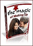 The Magic of Making Up - Getting Back Together