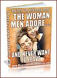 Dating Advice - The Woman Men Adore - Dating Rules