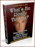 What's He Really Thinking by Bob Grant the Relationship Doctor